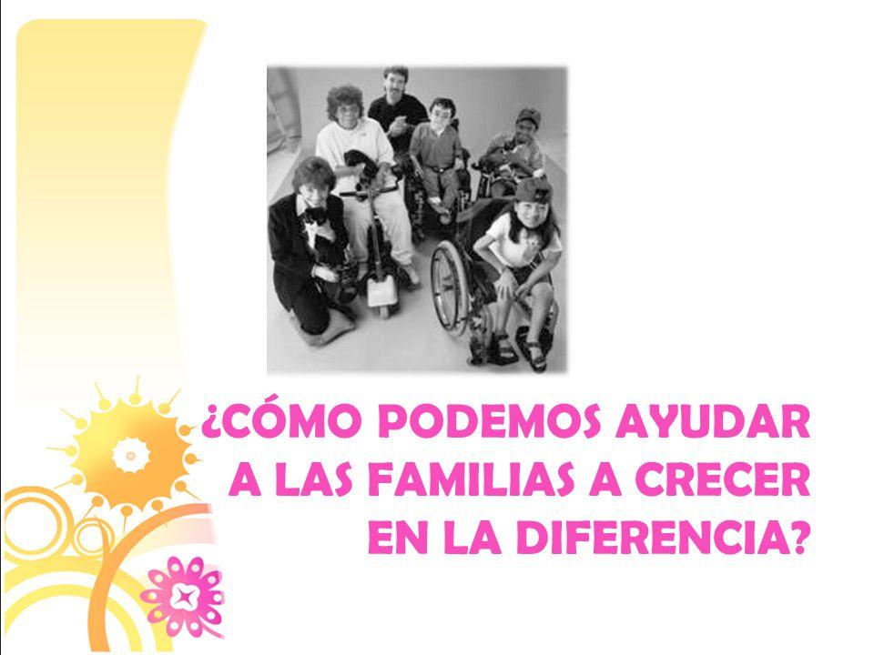 ¿Cómo podemos ayudar a las familias a crecer en la diferencia