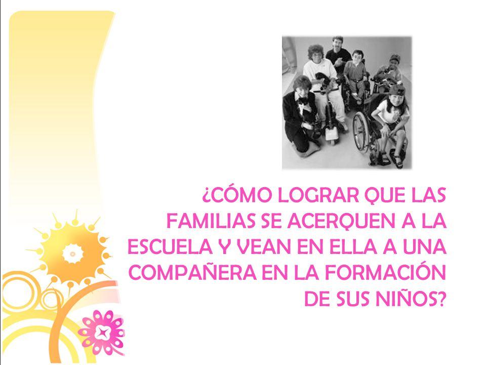 ¿Cómo lograr que las familias se acerquen a la escuela y vean en ella a una compañera en la formación de sus niños