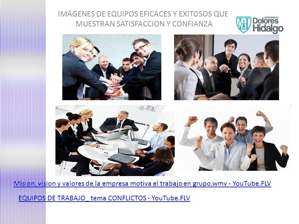 IMÁGENES DE EQUIPOS EFICACES Y EXITOSOS QUE MUESTRAN SATISFACCION Y CONFIANZA
