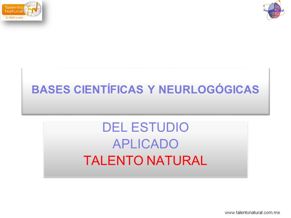 BASES CIENTÍFICAS Y NEURLOGÓGICAS