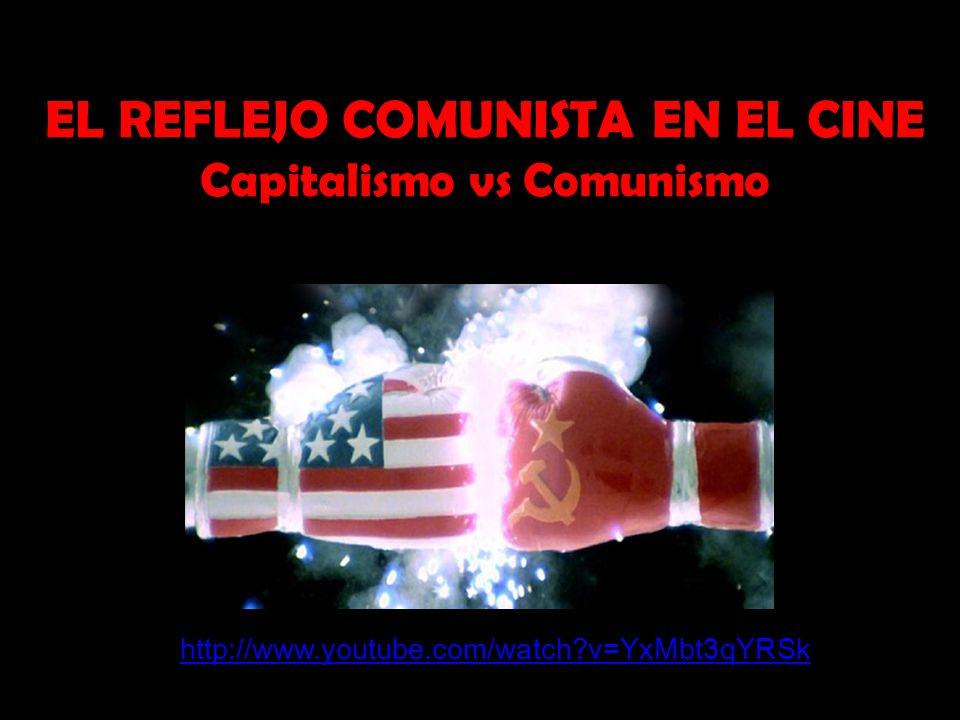 EL REFLEJO COMUNISTA EN EL CINE