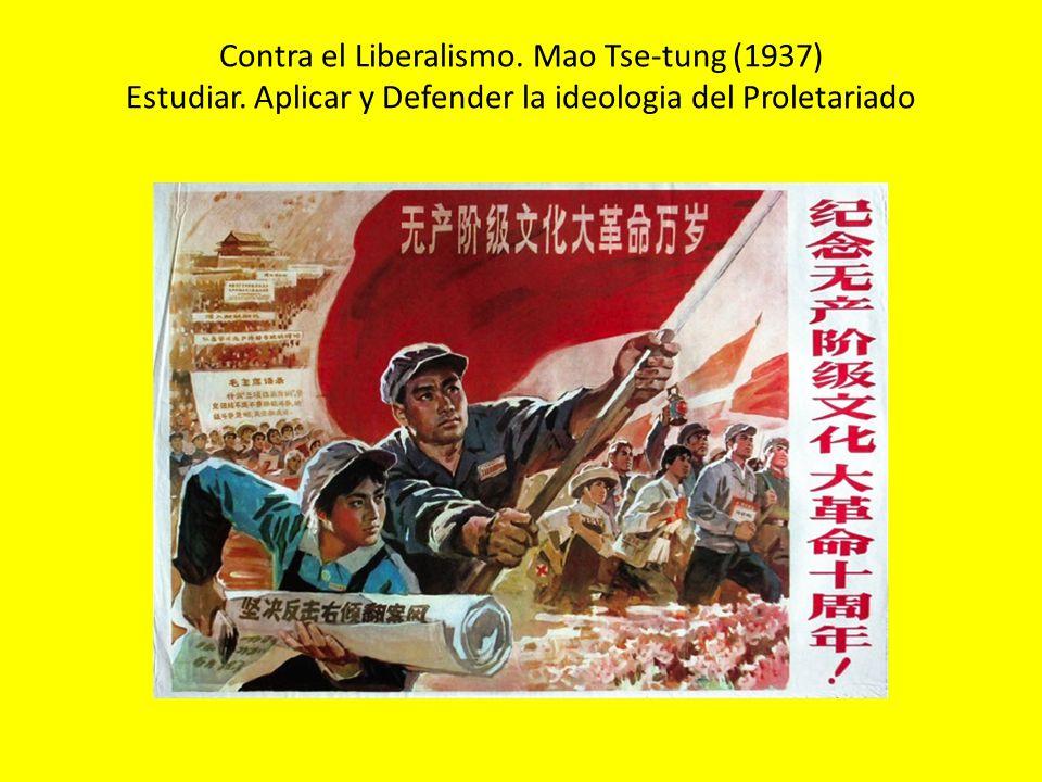Contra el Liberalismo. Mao Tse-tung (1937) Estudiar