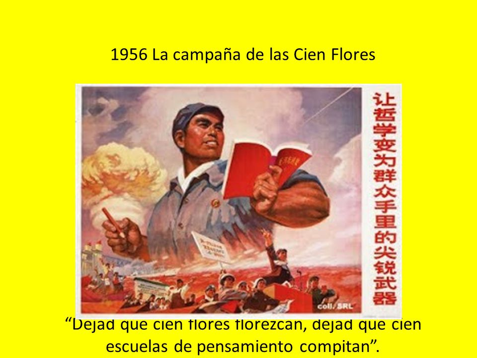 1956 La campaña de las Cien Flores