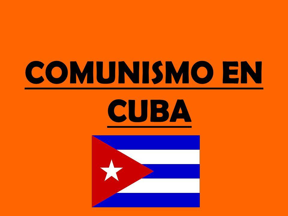 COMUNISMO EN CUBA