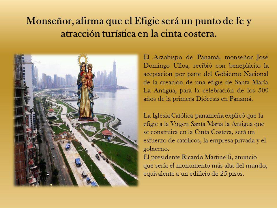Monseñor, afirma que el Efigie será un punto de fe y atracción turística en la cinta costera.