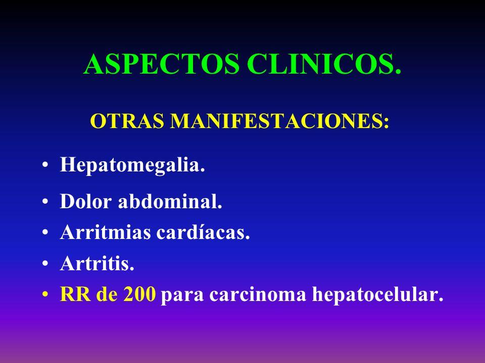 ASPECTOS CLINICOS. OTRAS MANIFESTACIONES: Hepatomegalia.