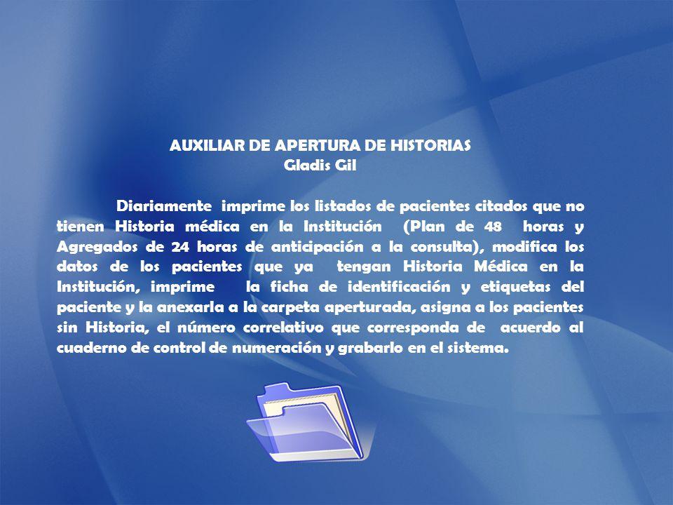 AUXILIAR DE APERTURA DE HISTORIAS
