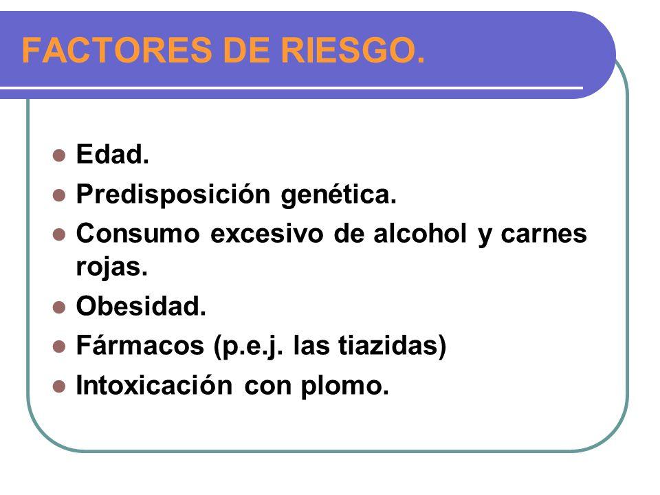 FACTORES DE RIESGO. Edad. Predisposición genética.