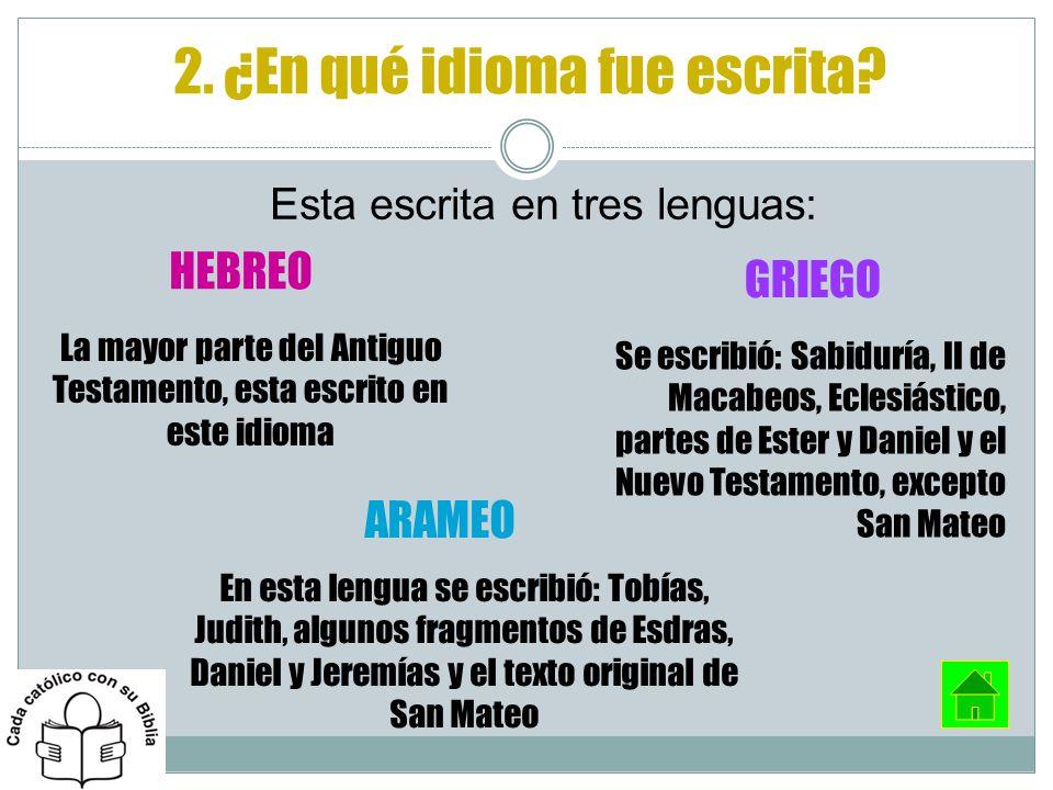 2. ¿En qué idioma fue escrita