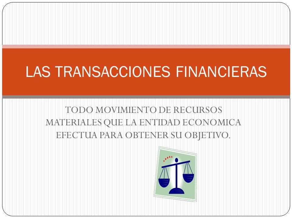 LAS TRANSACCIONES FINANCIERAS