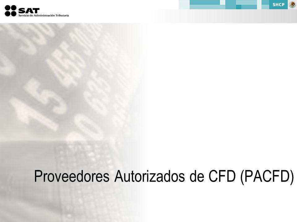 Proveedores Autorizados de CFD (PACFD)