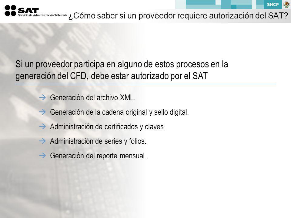 ¿Cómo saber si un proveedor requiere autorización del SAT