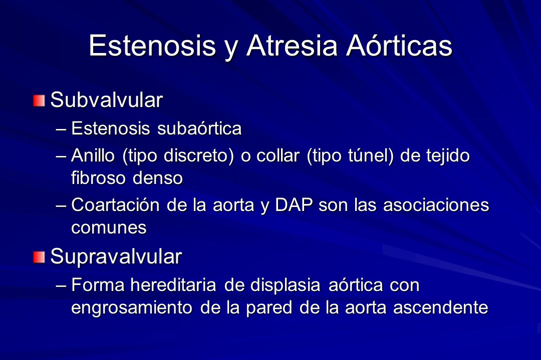 Estenosis y Atresia Aórticas