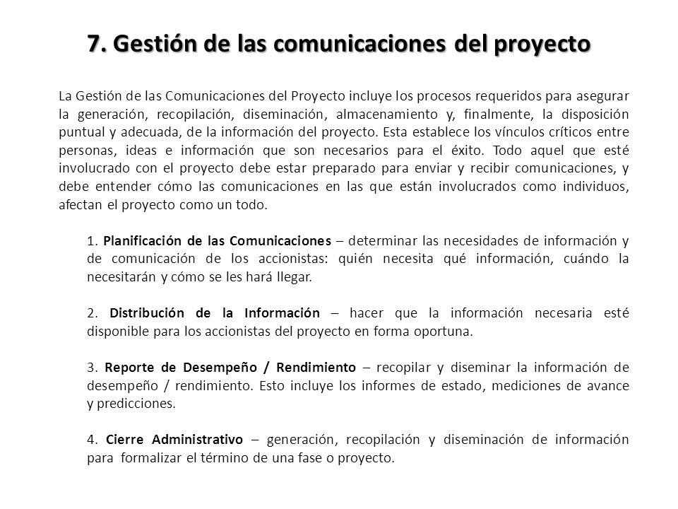 7. Gestión de las comunicaciones del proyecto