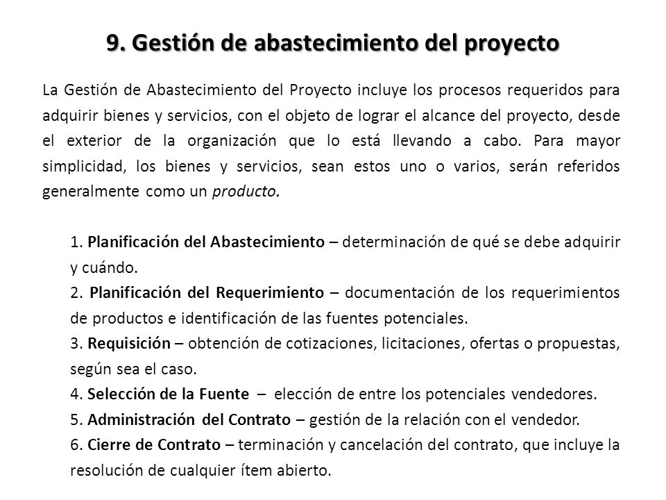 9. Gestión de abastecimiento del proyecto