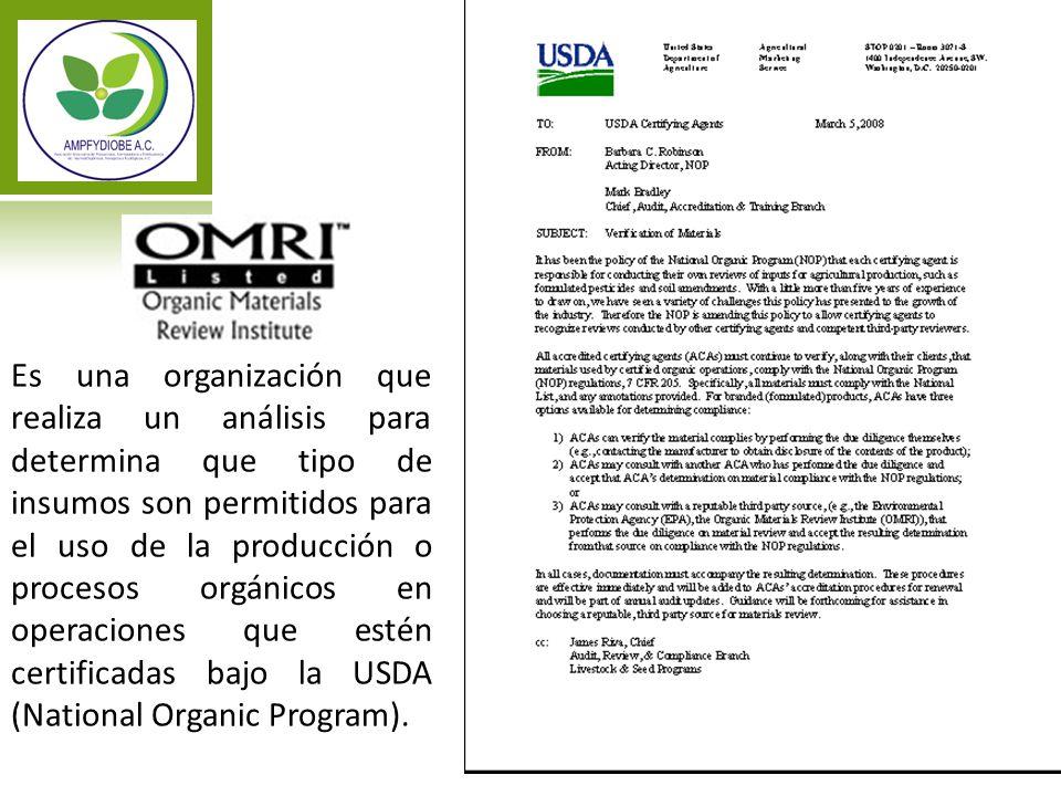 Es una organización que realiza un análisis para determina que tipo de insumos son permitidos para el uso de la producción o procesos orgánicos en operaciones que estén certificadas bajo la USDA (National Organic Program).