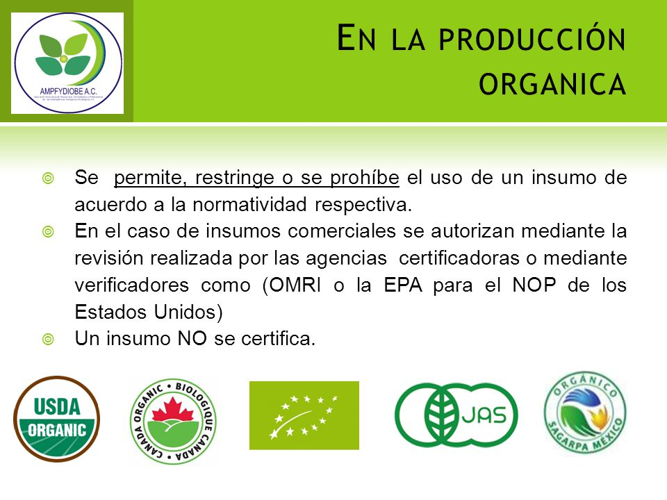 En la producción organica