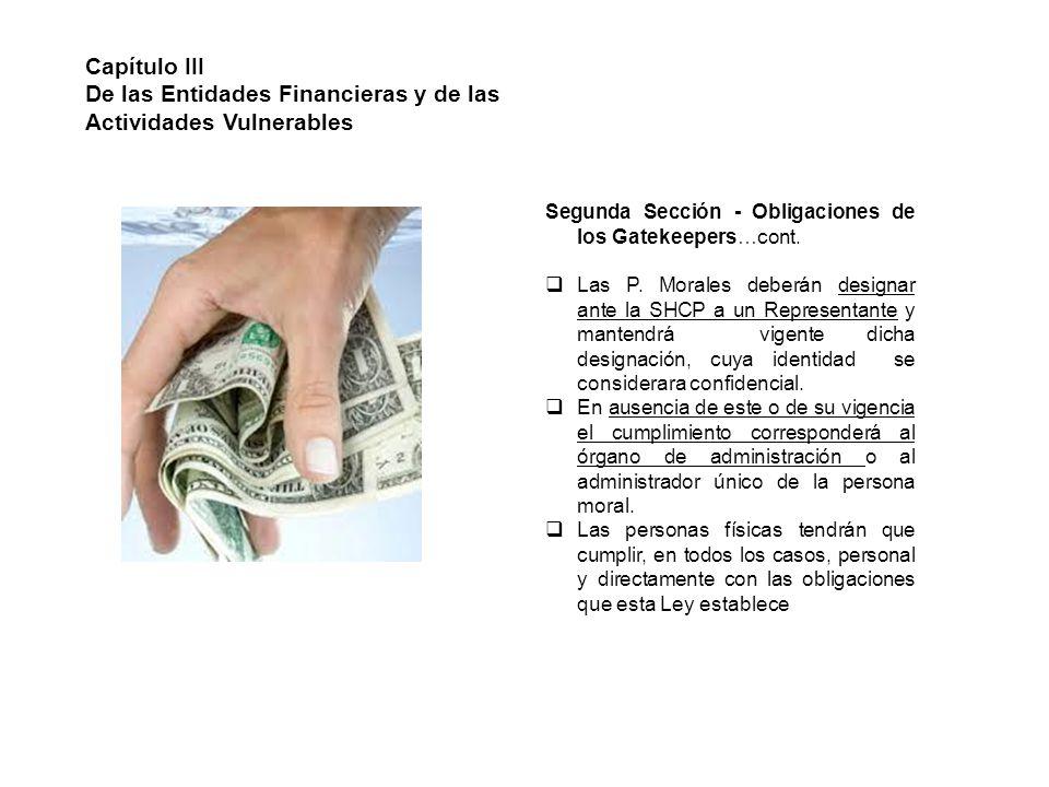 De las Entidades Financieras y de las Actividades Vulnerables