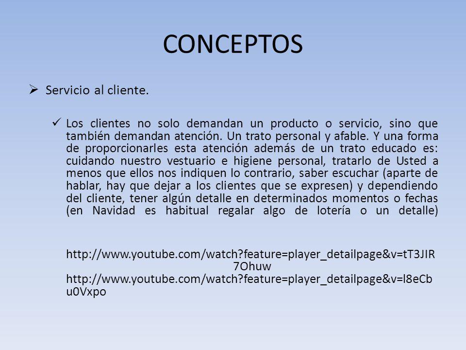 CONCEPTOS Servicio al cliente.