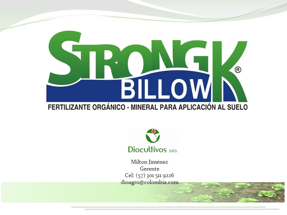 Milton Jiménez Gerente Cel: (57) 301 511 9226 dioagro@colombia.com