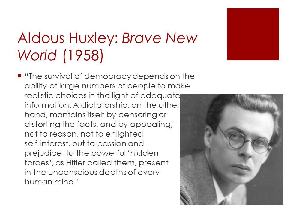 Aldous Huxley: Brave New World (1958)
