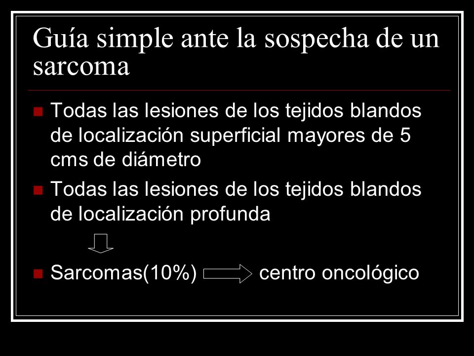 Guía simple ante la sospecha de un sarcoma