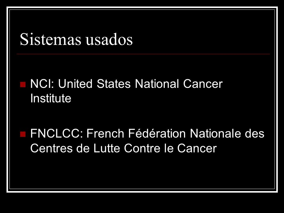 Sistemas usados NCI: United States National Cancer Institute