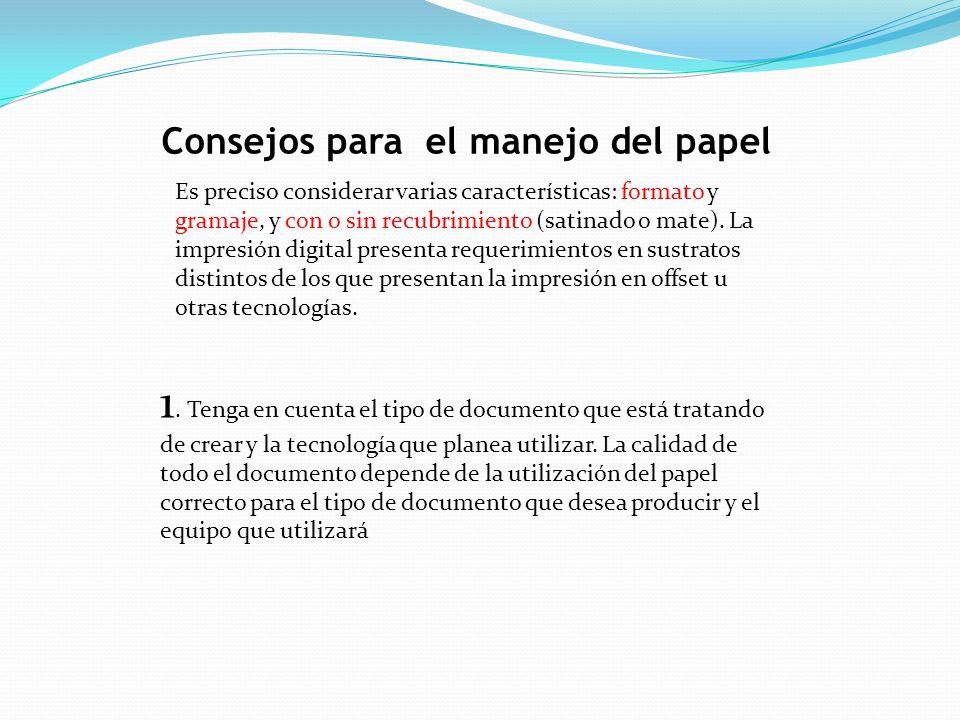 Consejos para el manejo del papel