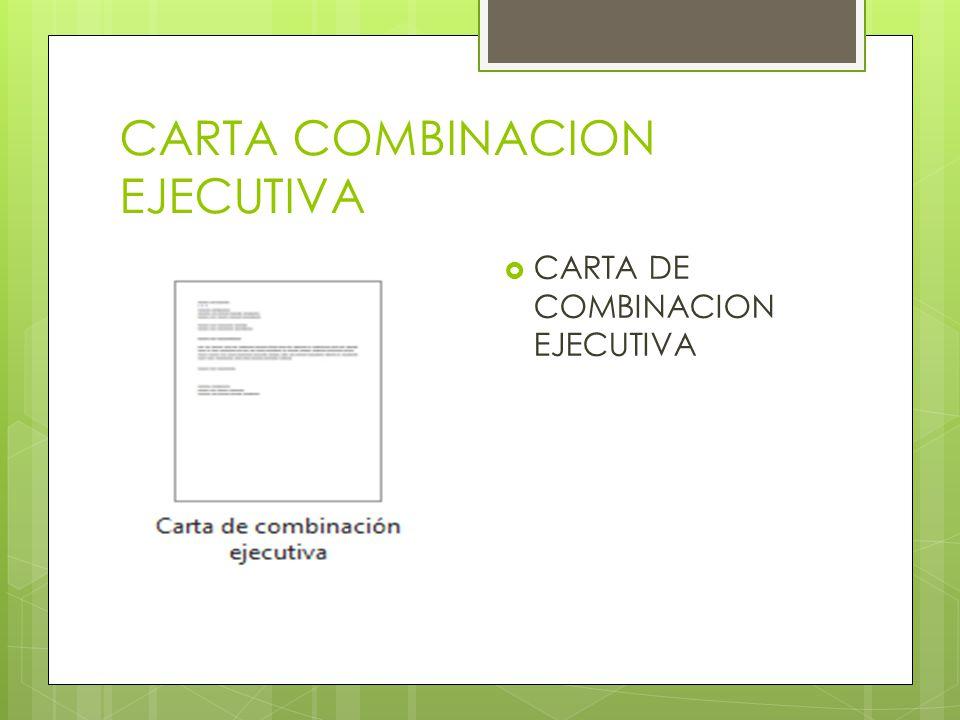 CARTA COMBINACION EJECUTIVA