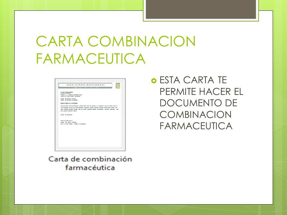 CARTA COMBINACION FARMACEUTICA
