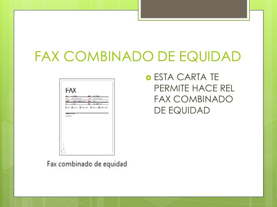 FAX COMBINADO DE EQUIDAD
