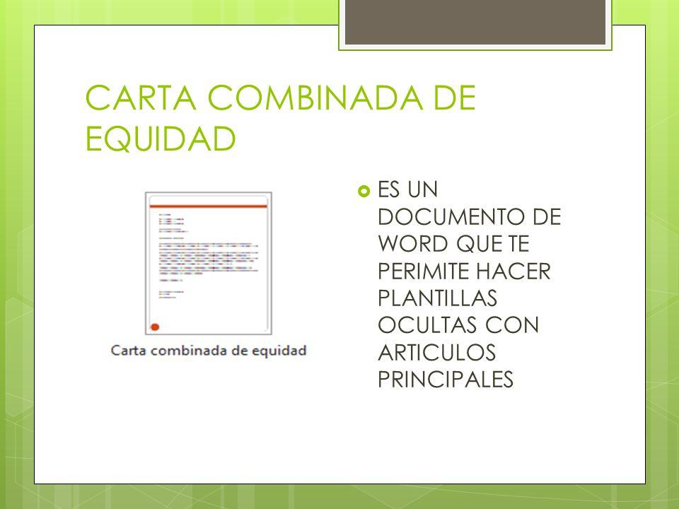 CARTA COMBINADA DE EQUIDAD