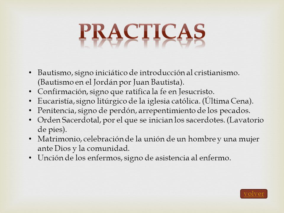 PRACTICAS Bautismo, signo iniciático de introducción al cristianismo. (Bautismo en el Jordán por Juan Bautista).