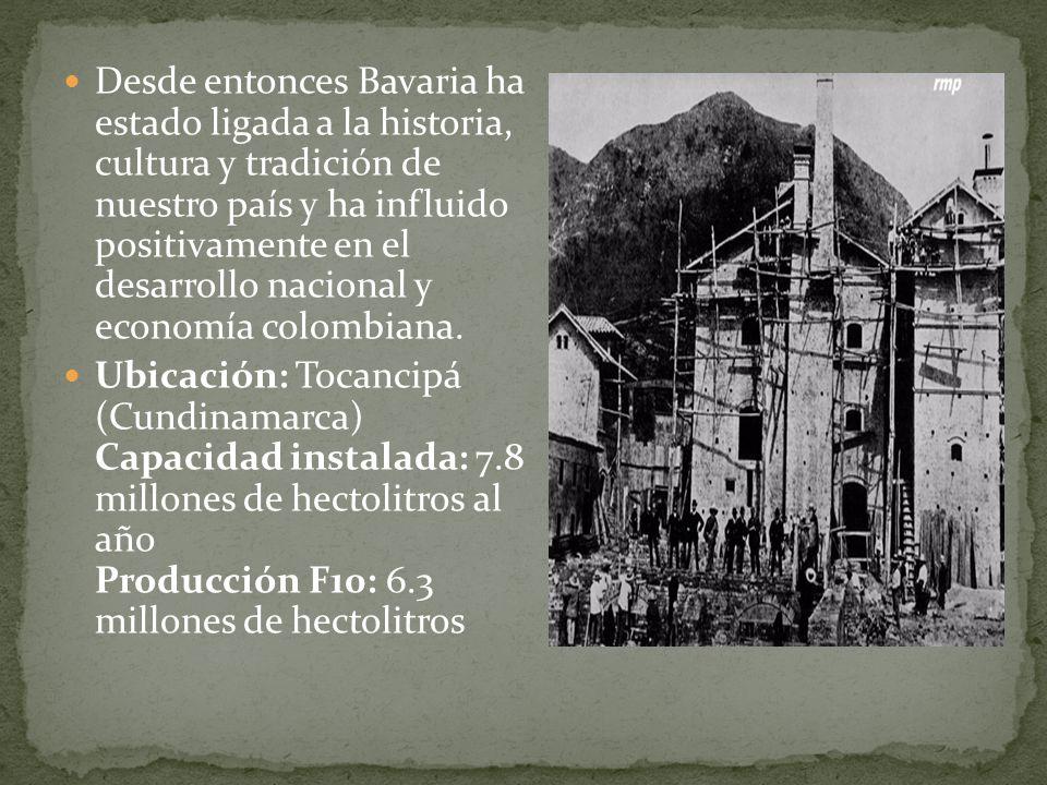 Desde entonces Bavaria ha estado ligada a la historia, cultura y tradición de nuestro país y ha influido positivamente en el desarrollo nacional y economía colombiana.