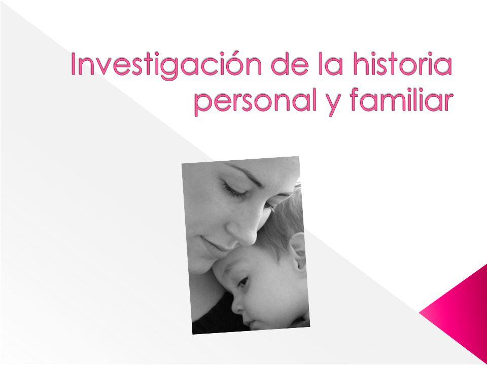 Investigación de la historia personal y familiar