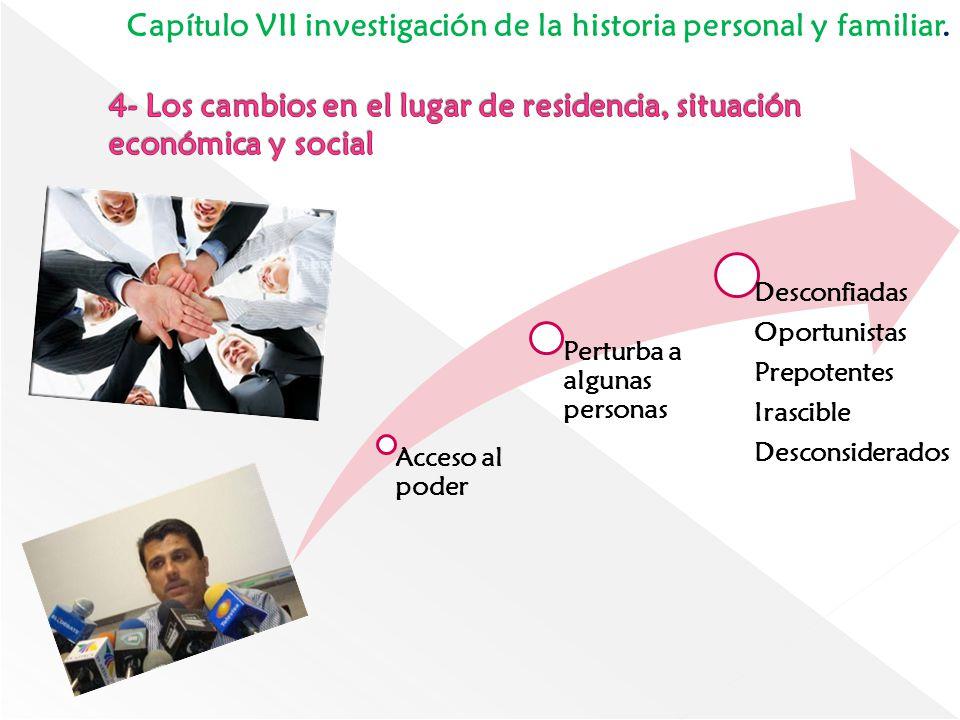 4- Los cambios en el lugar de residencia, situación económica y social