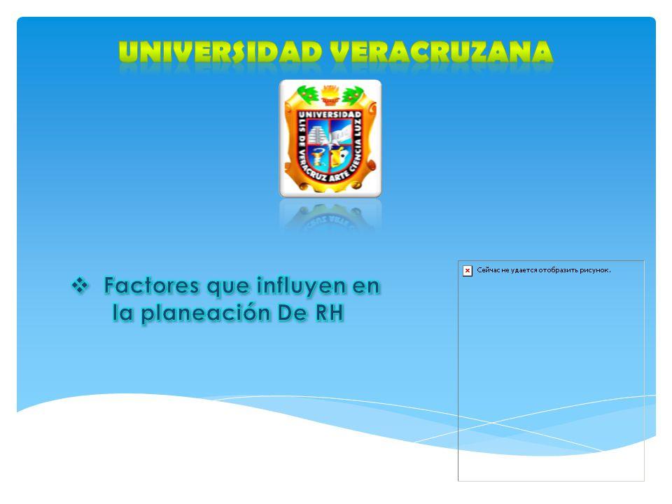 Universidad veracruzana Factores que influyen en