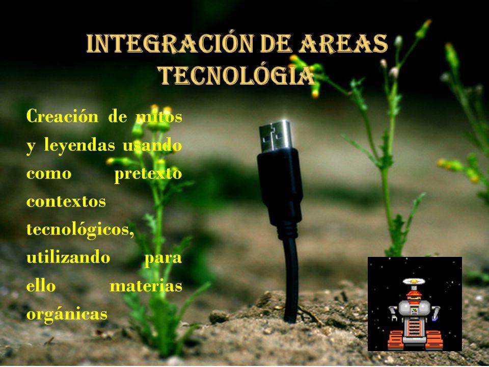 INTEGRACIóN DE AREAS tecnológia