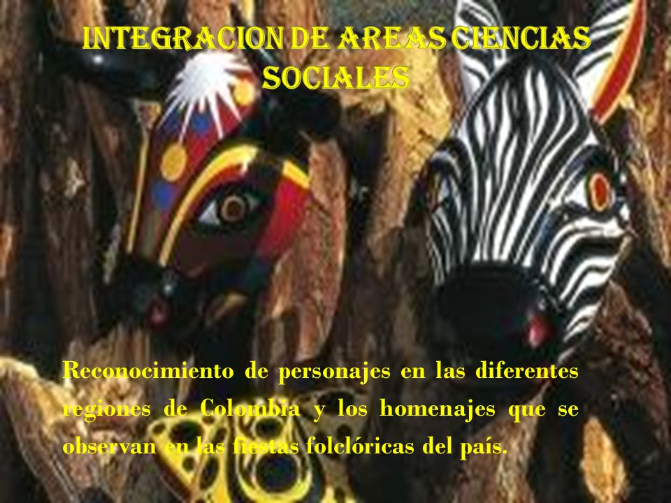 INTEGRACION DE AREAS ciencias sociales