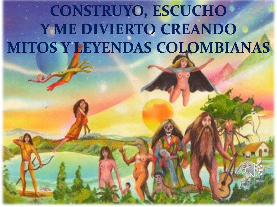 MITOS Y LEYENDAS COLOMBIANAS