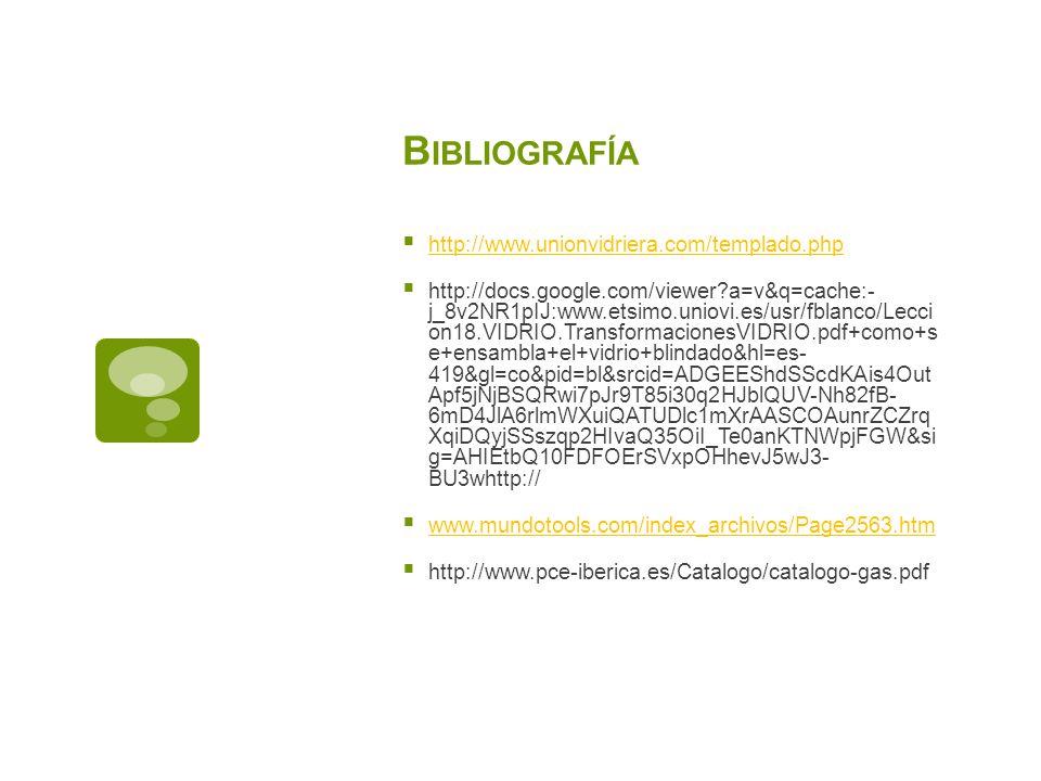 Bibliografía http://www.unionvidriera.com/templado.php