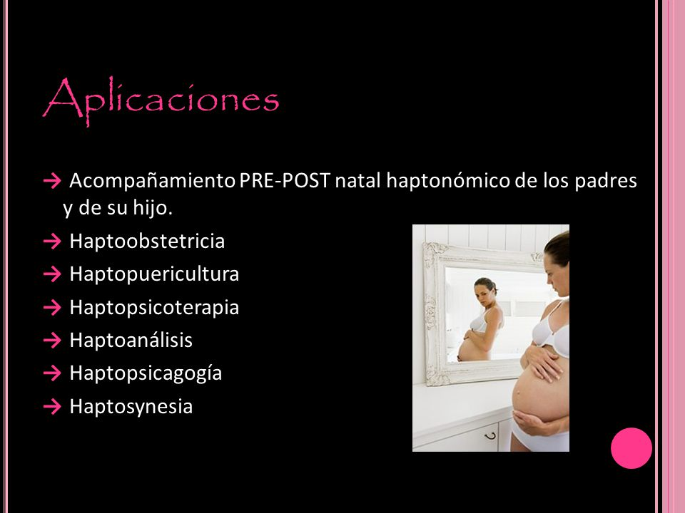 Aplicaciones → Acompañamiento PRE-POST natal haptonómico de los padres y de su hijo. → Haptoobstetricia.