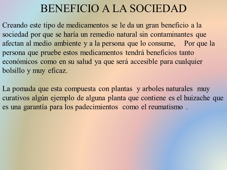 BENEFICIO A LA SOCIEDAD