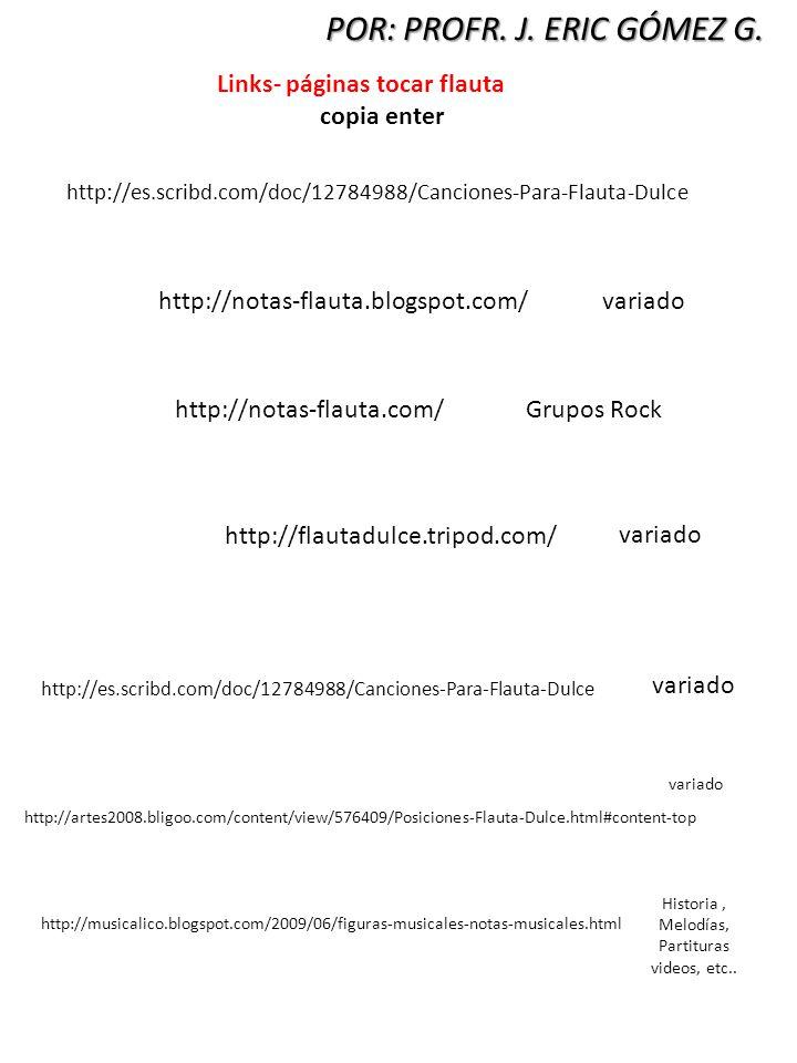Historia , Melodías, Partituras videos, etc..