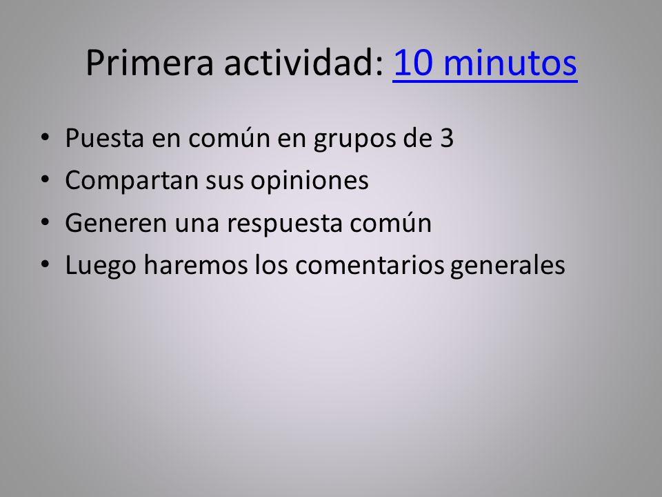 Primera actividad: 10 minutos