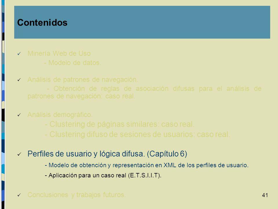Contenidos Minería Web de Uso. - Modelo de datos. Análisis de patrones de navegación.