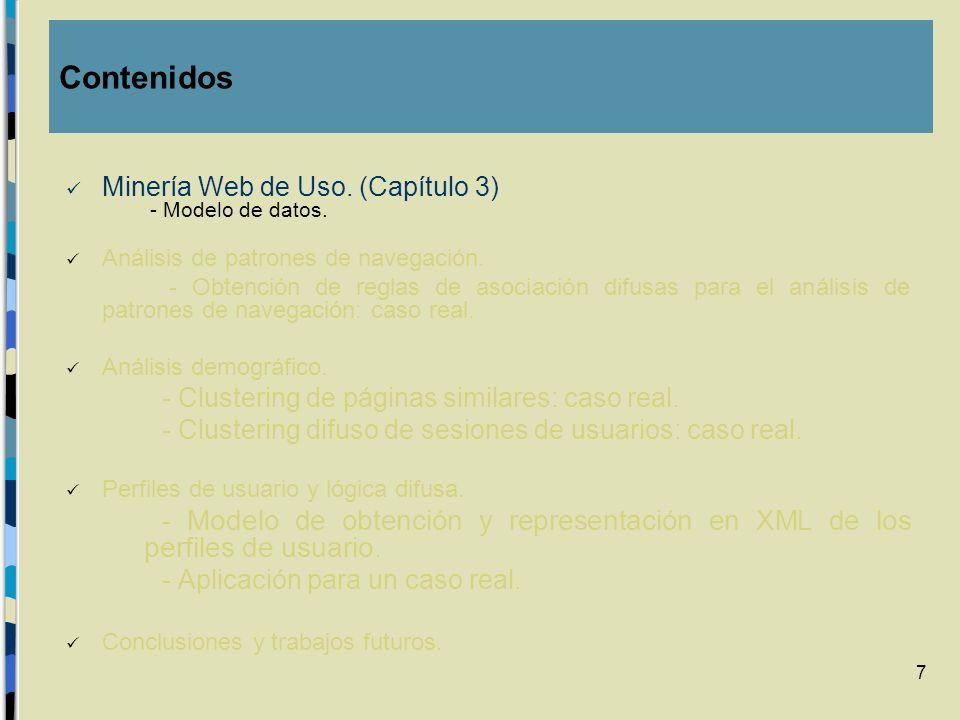 ContenidosMinería Web de Uso. (Capítulo 3) - Modelo de datos. Análisis de patrones de navegación.