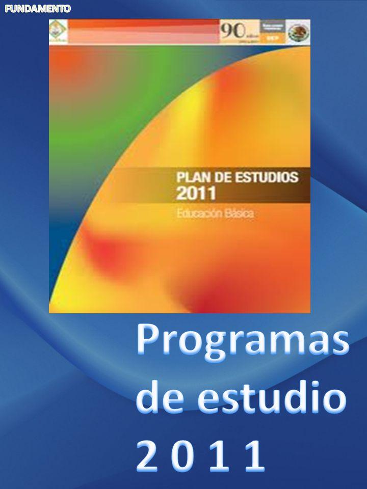 FUNDAMENTO Programas de estudio 2 0 1 1