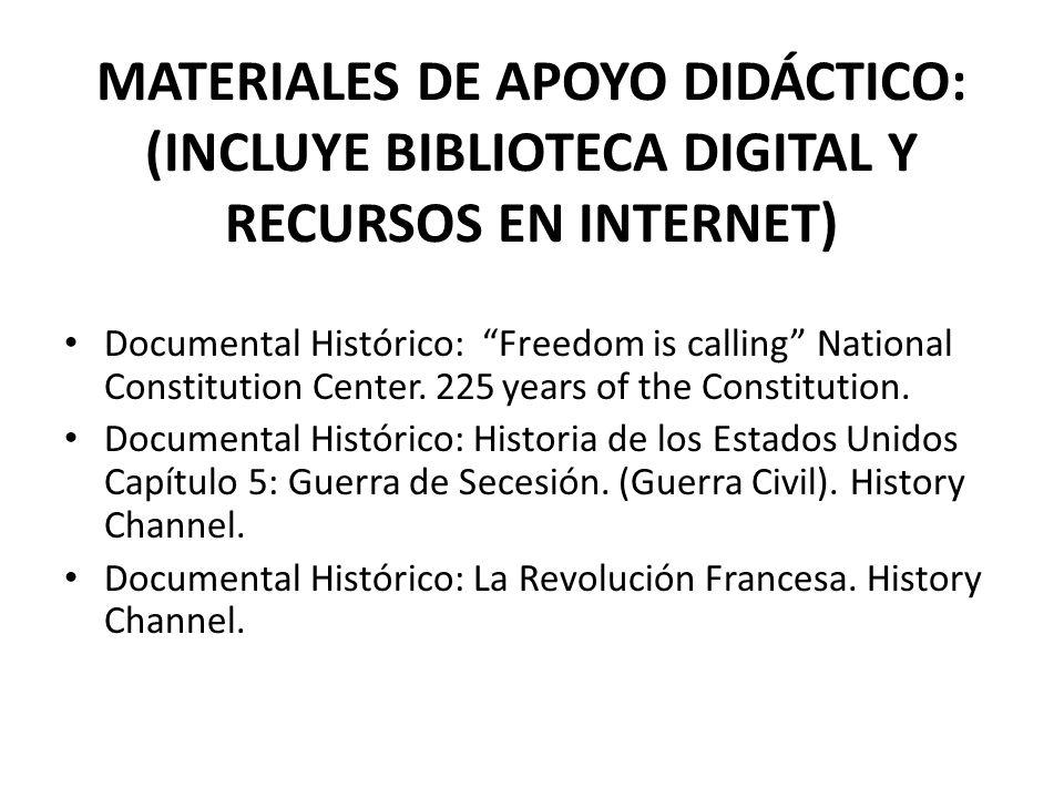 MATERIALES DE APOYO DIDÁCTICO: (INCLUYE BIBLIOTECA DIGITAL Y RECURSOS EN INTERNET)