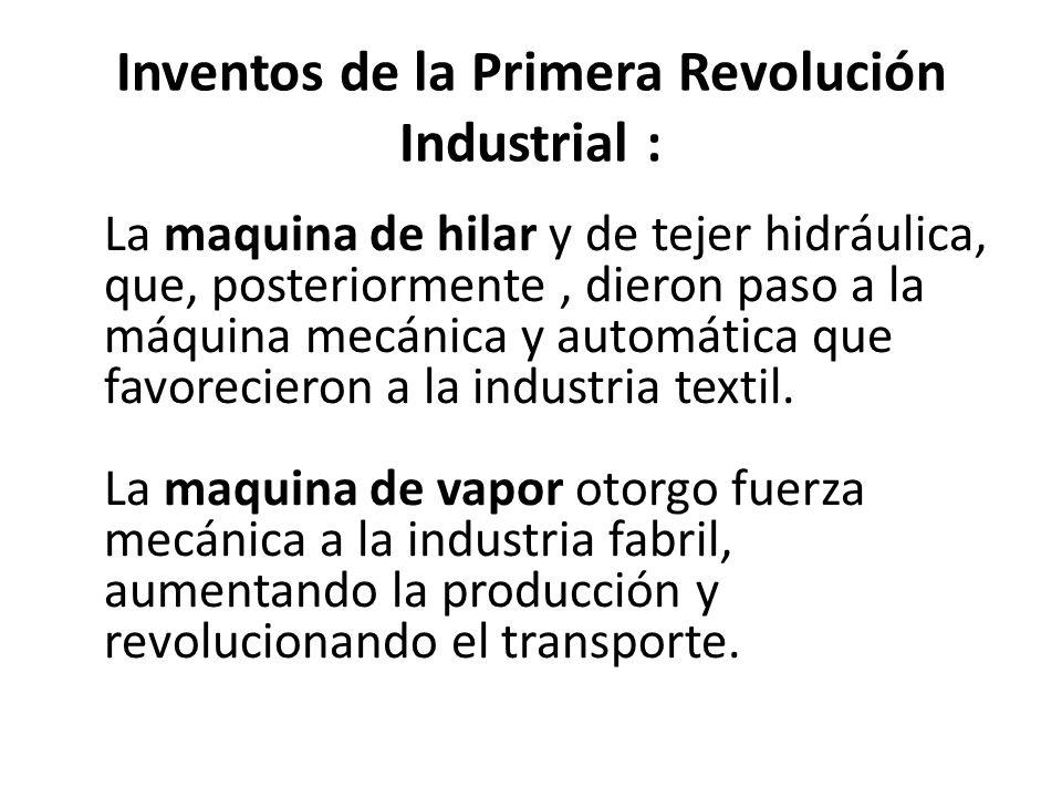 Inventos de la Primera Revolución Industrial :